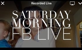Saturday Morning Makeup and Chit Chat (FB Live)