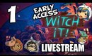 Witch It! - Early Access - Epic Pixelation! [Livestream UNCENSORED]