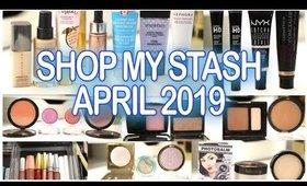 SHOP MY STASH #2 :  APRIL 2019
