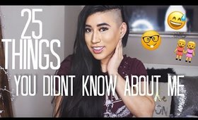 25 RANDOM FACTS ABOUT ME | THINGS YOU DIDN'T KNOW | CARLA KATRINA