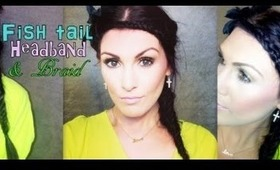 Fishtail Headband & Braid