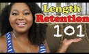 Natural Hair | Length Retention 101