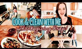 DAY IN THE LIFE OF A HOMEMAKER THANKSGIVING PREP! | CLEAN & COOK WITH ME, TABLE DECOR,  RECIPE IDEAS