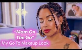 Mom On The Go | My go to makeup look! 🙌🏼