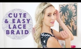 Pretty Lace Braid Hair Tutorial
