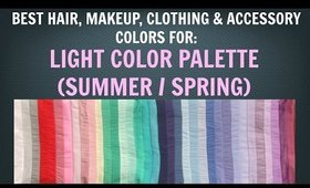 Light Summer & Light Spring Color Palette - Best Hair, Makeup, Outfit Colors - Neutral Skin Tone