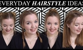 EASY EVERYDAY HAIRSTYLE IDEAS