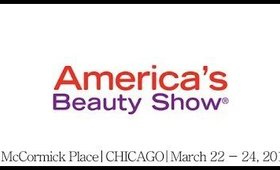 America's Beauty Show Chicago Haul | Chicago Beauty Report