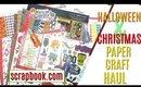 Christmas Paper Craft Haul & Halloween Paper Craft Haul, Scrapbook.com HAUL 2019