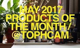 May 2017 Products of the Month | TophCam