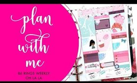 Plan With Me | B6 Rings Weekly • Oh La La | Bliss & Faith Paperie