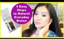 4 Easy Steps to Natural Everyday Brows (Wet n Wild)