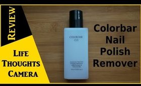 Product Review: Colorbar Nail Polish Remover [Acetone Free] - Ep 153   Life Thoughts Camera