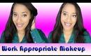 Work/ Interview Appropriate Makeup Tutorial