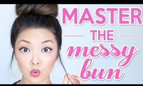 HOW TO: Master The Perfect Messy Bun!