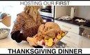 Hosting OUR First Thanksgiving Dinner | Milabu