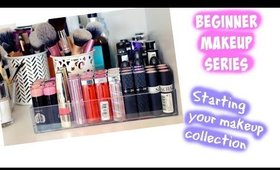 MAKEUP 101 | STARTING A MAKEUP COLLECTION | COSMO4CONFIDENCE