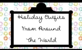 Holiday Outfits From Around The World