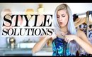 "Style Solutions To Body ""Problems"""