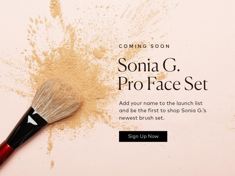 Sonia G. Pro Face Set is coming soon – sign up for notifications