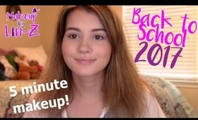 BACK TO SCHOOL 2017: Be Ready in 10 Minutes! Natural Makeup Tutorial