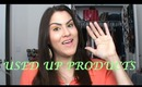 Used Up Products - May 2013