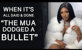 MEG Thee Stallion's MUA was he RIGHT to BLAST her?