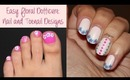 Easy Floral Dotticure: Nail and Toenail Designs