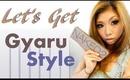 "Lets Get NAKED2!  ""Gyaru Style"""