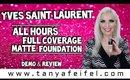 Yves Saint Laurent All Hours Full Coverage Matte Foundation | Demo & Review | Tanya Feifel