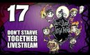 Don't Starve Together - Ep. 17 - The Shadow Atrium & Reanimated Skeleton [Livestream UNCENSORED]