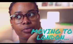 I've moved to London and other updates! ♡