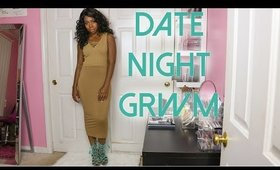Date Night GRWM | Collab with Brittany Re'Nea