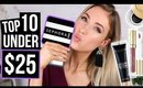 TOP 10 Under $25 || SEPHORA VIB Sale 2017 Makeup Recommendations!