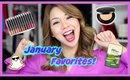 January Favorites!
