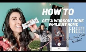 Free Ways To Workout At Home + Built Bar review!