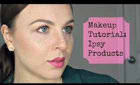 Makeup Tutorial | IPSY Products