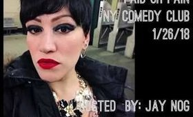 Paid or Pain at the NY Comedy Club