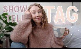 YOUTUBE SHOW & TELL | TAG | Rhiannon Ashlee