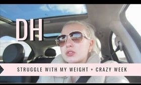 DAILY HAYLEY | Struggle With My Weight + Crazy Busy Week