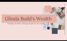 New Channel-Glinda Builds Wealth