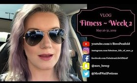 VLOG | Fitness - Week 2 | May 26 to 31, 2019 | Fabulous Life of Mrs. P