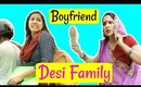 Desi Family - Boyfriend | Episode 01 | #Sketch #Fun #Family #ShrutiArjunAnand