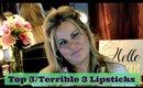 Top 3 Terrible 3 Lipsticks - Favorite Lipsticks