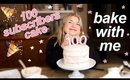 Bake with me! 100 Subscribers cake 🎂