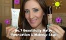 Review/Demo:  No7 Beautifully Matte Foundation & Makeup Base