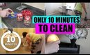 SPEED CLEANING MY HOUSE | TEN MINUTE TIDY UP CHALLENGE