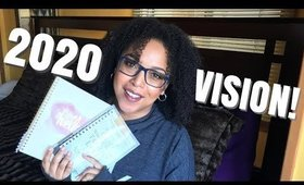 HAVE 2020 VISION & MAKE IT HAPPEN! | Resolutions & Goal Setting Tips | COURAGEOUS CONVERSATIONS