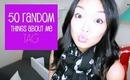 50 Random Things About Me TAG!