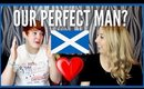 What do Scottish women look for in a man? Ft. WeeScottishLass